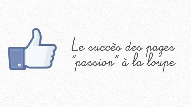 Facebook succès page passion
